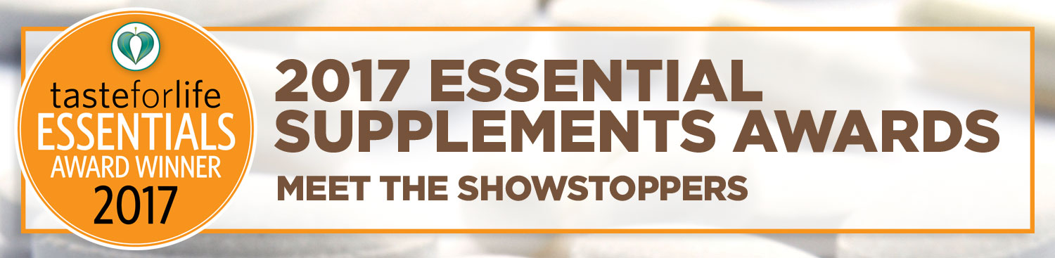 2017 Taste for Life Essential Supplements Awards
