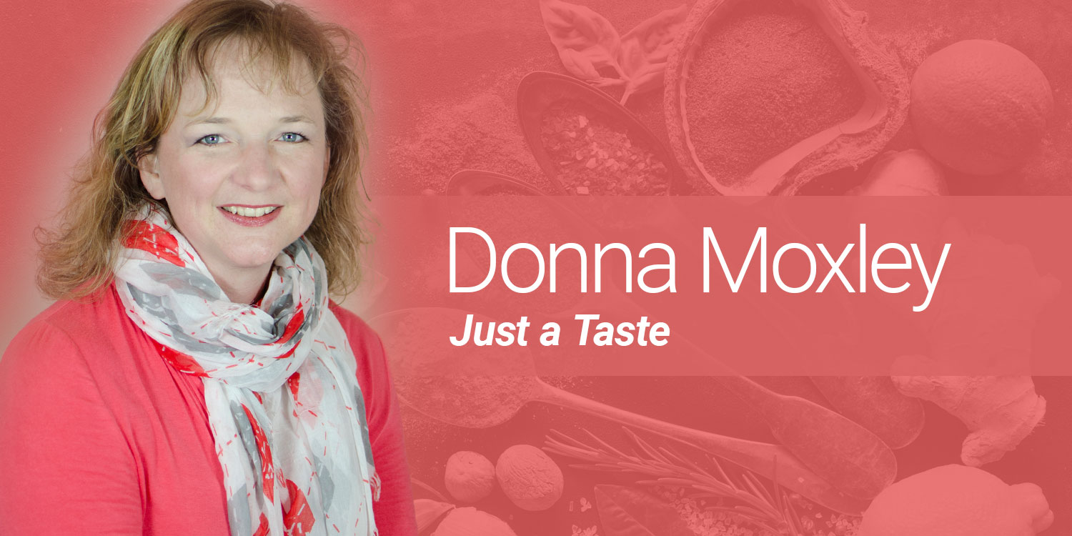 Donna Moxley: Just a Taste