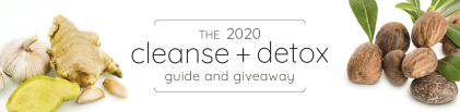 The 2020 Cleanse & Detox Guide and Giveaway